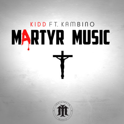 KIDD - Martyr Music (feat. KamB.I.N.O.) album artwork