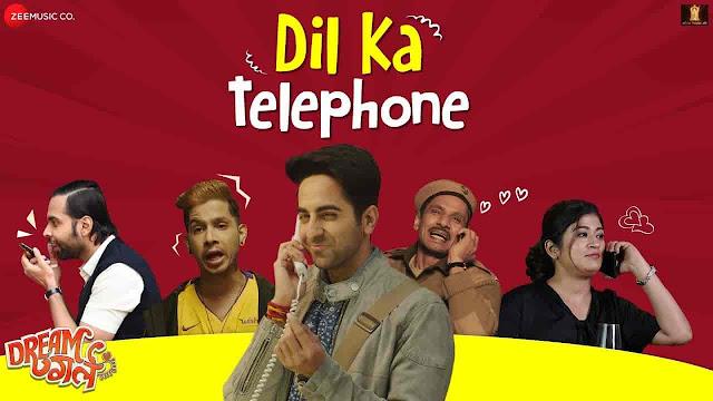 Dil Ka Telephone Lyrics - Dream Girl  Jonita Gandhi, Nakash Aziz, Meet Bros