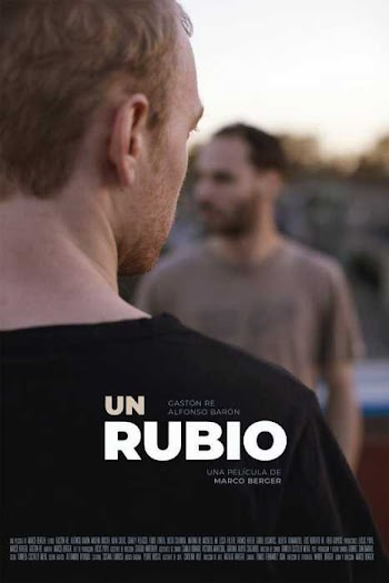 VER ONLINE Y DESCARGAR: UN RUBIO - PELICULA GAY - 2019