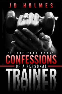 Giveaways: I Like Your Form: Confessions of a Personal Trainer