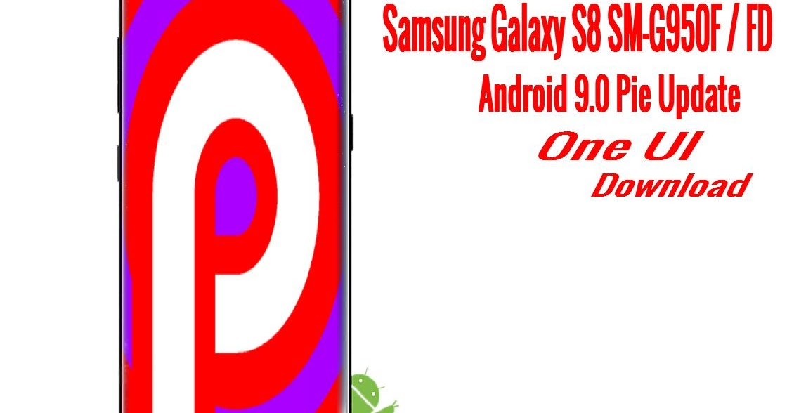 Download] Official One UI Android 9 0 Pie Beta For Samsung