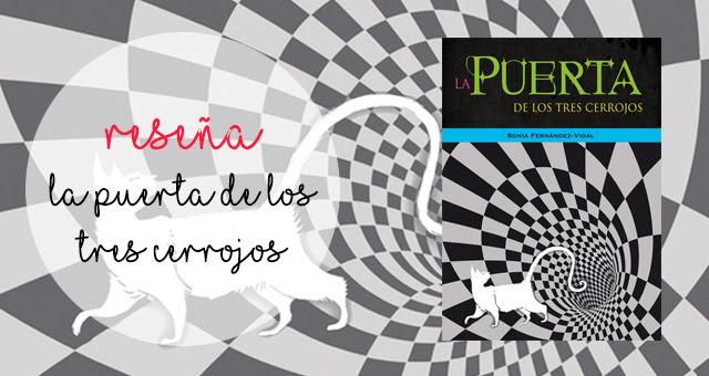 La puerta de los tres cerrojos, Sonia Fernández-Vidal