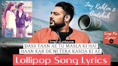 lollipop-song-lyrics-badshah-jay-kahlon
