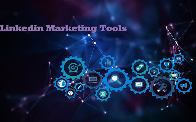 Linkedin Marketing Tools