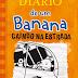 Adaptações Literárias: Diário de Um Banana- Caindo na Estrada Estreia Essa Semana Nos Cinemas- Baseado no Livro Homônimo de Jeff Kinney!!!