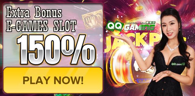 Promo Bonus Extra E-Games Slote 150% dari Qqgaming