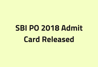 SBI PO 2018 Admit Card