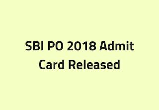 SBI PO 2018 Admit Card
