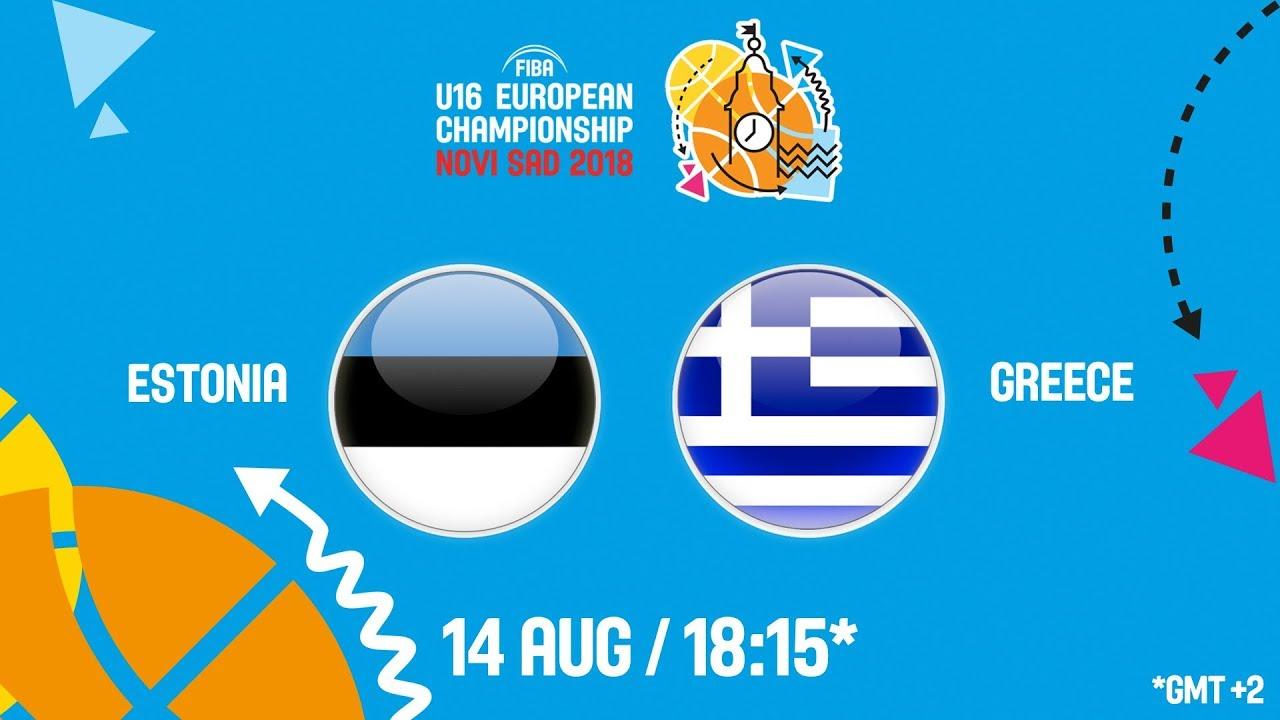 Εσθονία - Ελλάδα ζωντανή μετάδοση στις 19:15 από την Σερβία, για το Ευρωπαϊκό Παίδων (Φάση των 16)