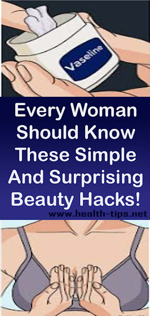 Every Woman Should Know These Simple And Surprising Beauty Hacks!#NATURALREMEDIES