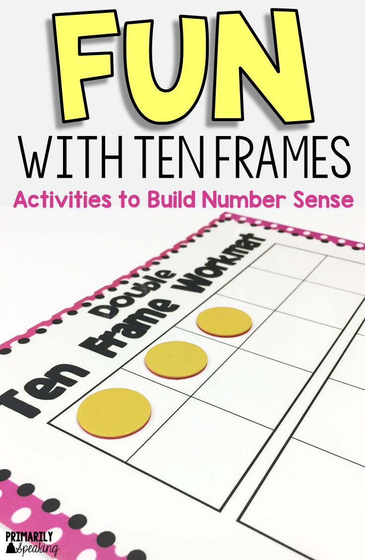 Fun with Ten Frames | Primarily Speaking