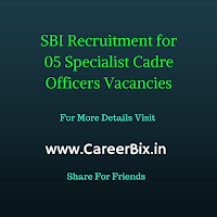 SBI Recruitment for 05 Specialist Cadre Officers Vacancies