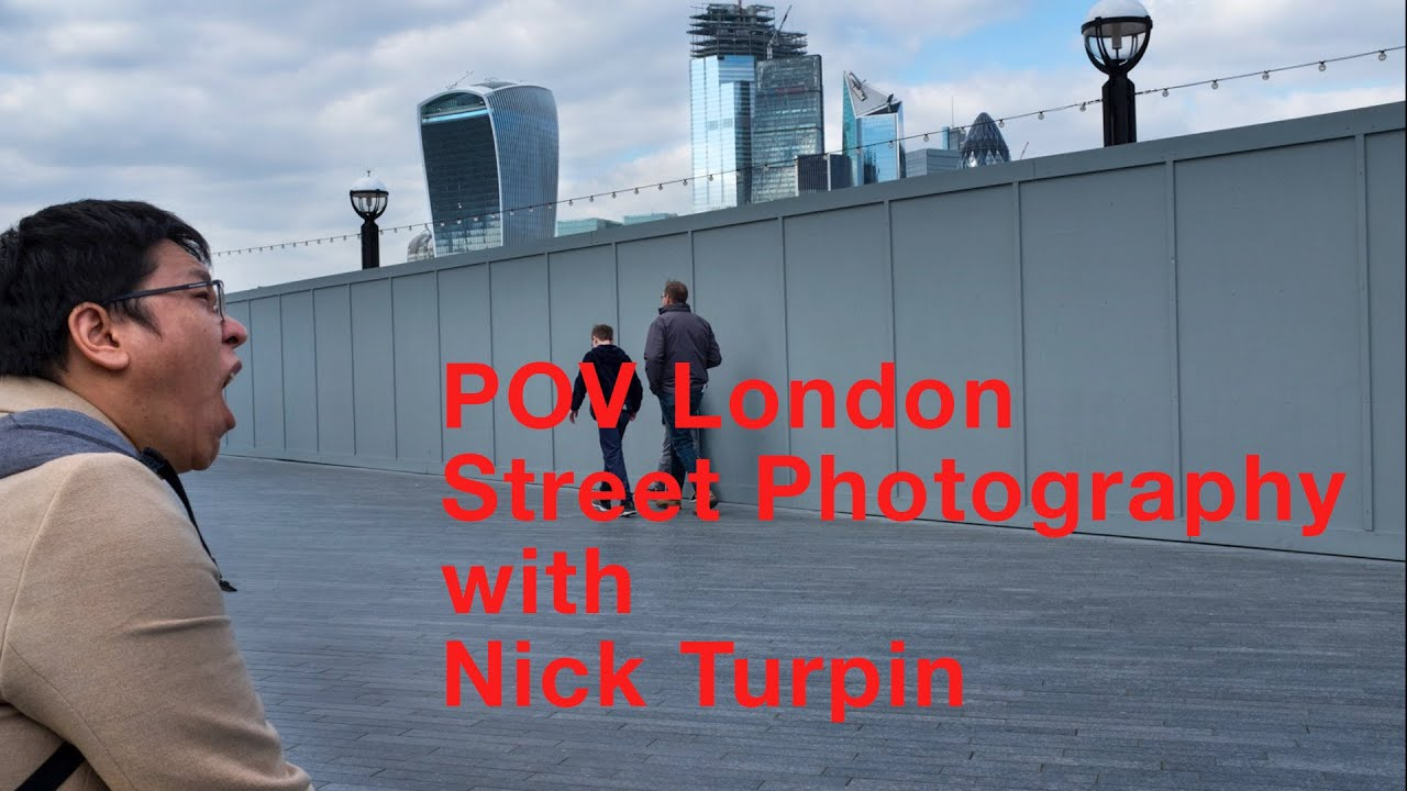 POV London Street Photography with Nick Turpin