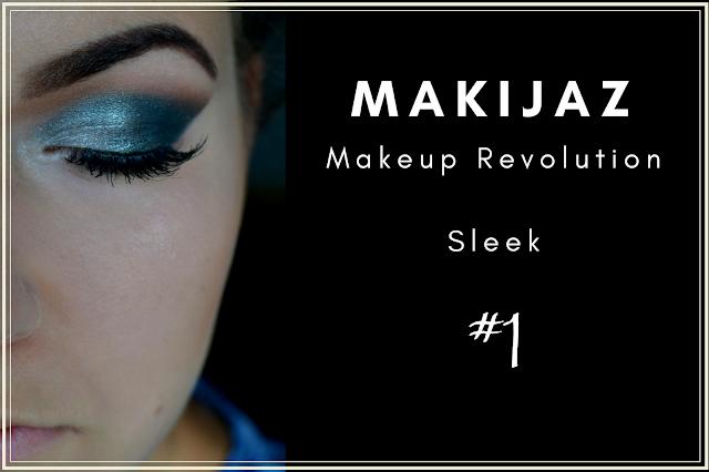 Makijaż - zieleń i turkus - Makeup Revolution & Sleek