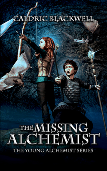 Middle grade novel, easy read fantasy, middle-grade, teen, the missing alchemist, young alchemist series, caldric