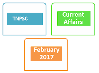 tnpsc february 2017 current affairs download