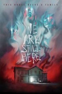 Watch We Are Still Here Online Free in HD