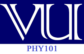PHY101 midterm solved past paper megafile by reference