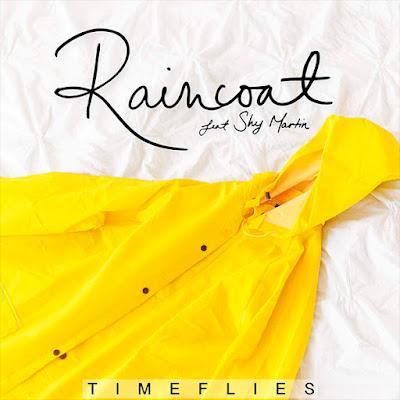 Timeflies – Raincoat (feat. Shy Martin) – Single (2017) [iTunes Plus AAC M4A]