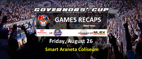 List of PBA Games Friday August 26, 2016 @ Smart Araneta Coliseum