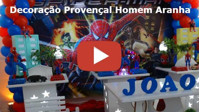Vídeo - Decoração provençal simples do Homem Aranha