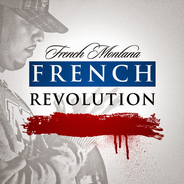French Montana - French Revolution Cover