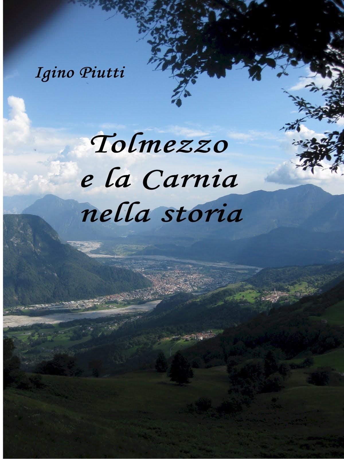 Tolmezzo e la Carnia nella storia.  Tolmezzo e la Carnia nella storia. b514f68f888f