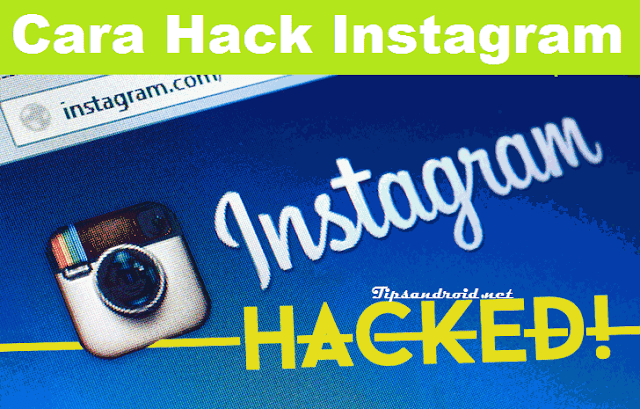 6+ Cara Hack Instagram