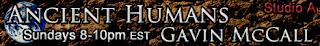 Ancient Humans Sundays 8-10pm EST