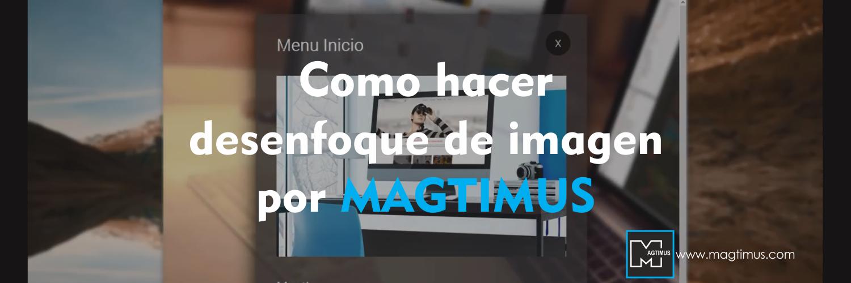 Como-hacer-desenfoque-de-imagen-por-magtimus