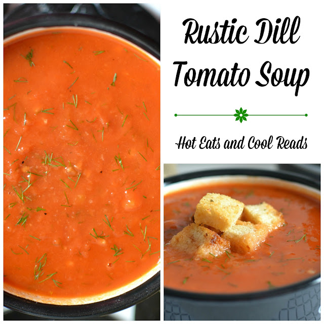 This soup will warm your belly and soul! So flavorful and filling! Great served with croutons, crackers or some crusty bread for lunch, dinner or an appetizer! Rustic Dill Tomato Soup Recipe from Hot Eats and Cool Reads