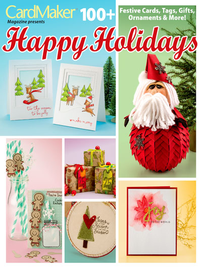 Currently Published here; CardMaker Happy Holidays  special issue Sep 2016