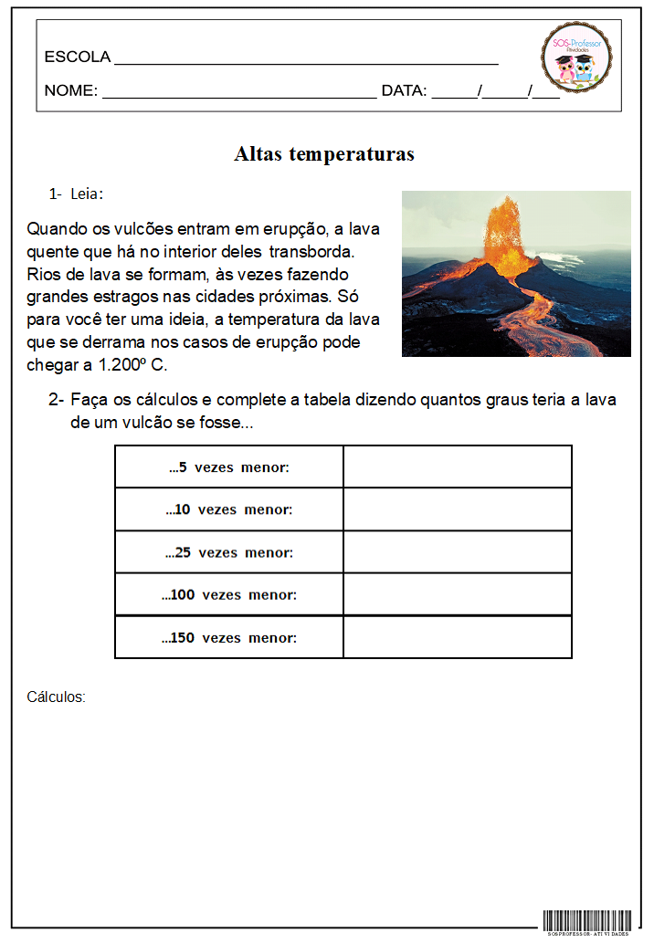 Sosprofessor atividades altas temperaturas for Temperatura frigo da 1 a 7