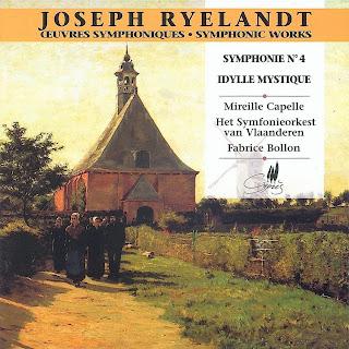 Ryelandt: Symphonie No. 4 en mi B Mineur - Idylle Mystique