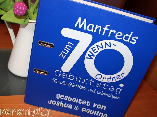 Perlenhuhn ein wenn ordner als geschenk zum 70 geburtstag for Geschenk 70 geburtstag vater