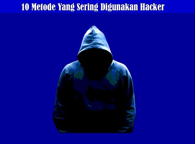 10 Metode Yang Sering Digunakan Hacker Untuk Membobol Password