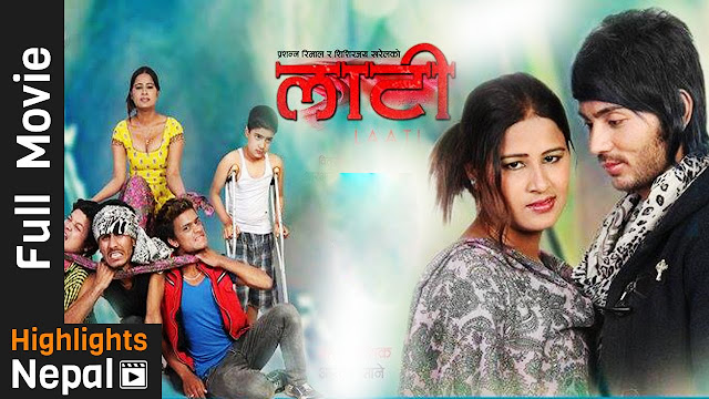 Nepali Movie - LAATI