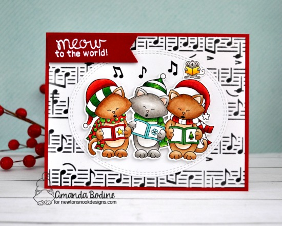 Meow to the World Caroling cats Christmas card by Amanda Bodine | Caroling Newton Stamp Set and Music Stencil by Newton's Nook Designs #newtonsnook #handmade
