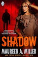 Shadow by Maureen A Miller