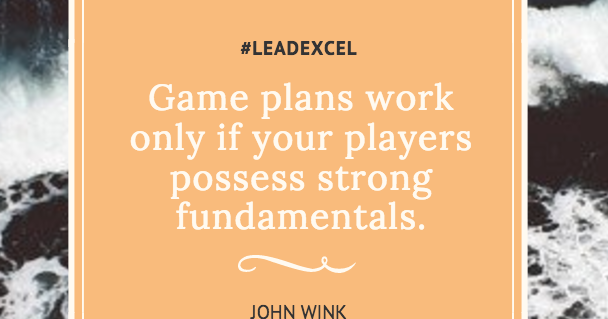 LeadLearner: Great Game Plans won't Work with Poor Fundamentals
