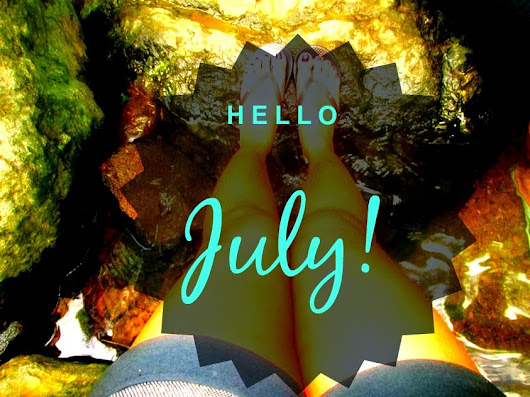 Its July Baby! Its July! | Stories of Life and Experience