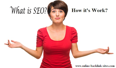 What is SEO & How its Work?