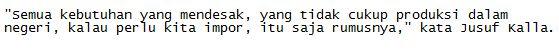 Wakil Presiden Republik Indonesia Jusuf Kalla Meminta Masyarakat Agar Ikhlas Jika Harga Pangan terus mengalami kenaikan - Commando