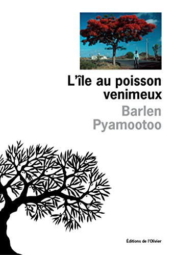 L'ile au poisson venimeux - Barlen Pyamootoo (Rentrée Littérature 2017)