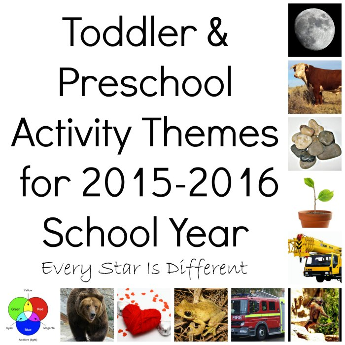 Toddler and Preschool Unit Themes for the 2015-2016 School Year