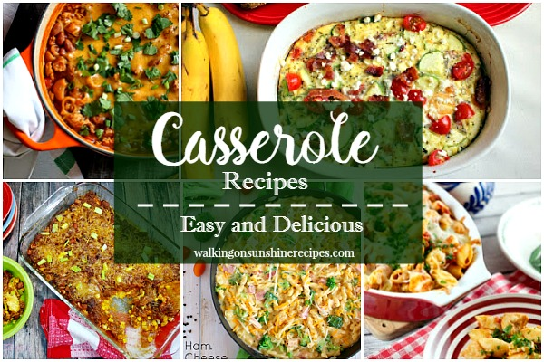 Recipe: Casserole Recipes Perfect for Dinner Tonight from Walking on Sunshine.