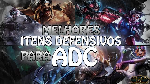 Melhores itens defensivos para ADC's