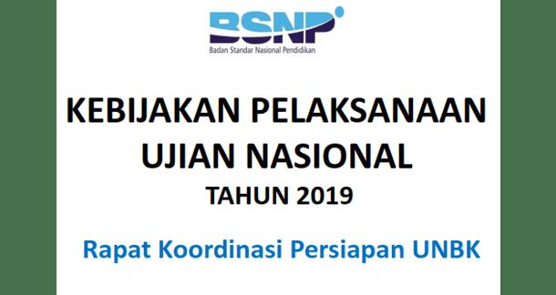 Kebijakan Pelaksanaan UN Tahun 2019