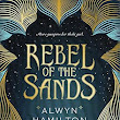 Rebel of the Sands by Alwyn Hamilton Book Review