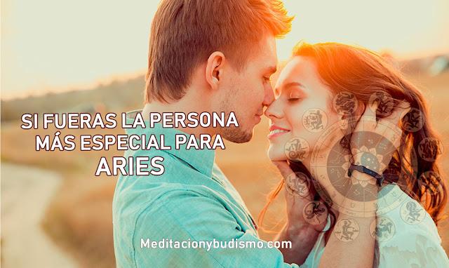 Si fueras la persona más especial para ARIES...